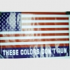 AMERICAN FLAG POSTER THESE COLORS DON&#39T RUN