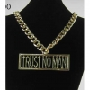 TRUST NO MAN NECKLACE ON A 20 INCH GOLD NECKLACE
