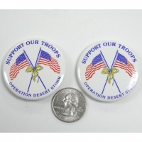 FLAGS/ SUPPORT OUR TROOPS, DESERT STORM BUTTONS