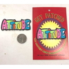 ATTITUDE PATCH IN MULTICOLOR LETTERS
