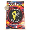 ALIEN FACE PATCH WITH FRIEND OR FOE, IRON ON, LIMITED STOCK